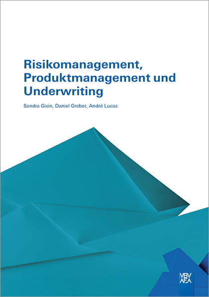 Risikomanagement, Produktmanagement und Underwriting (E-Book)