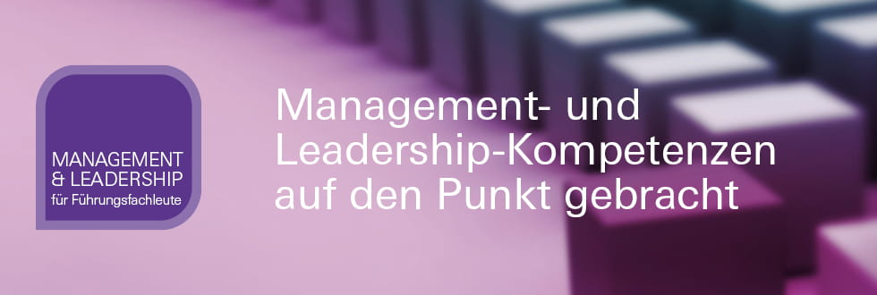 Management- und Leadership-Kompetenzen